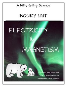 Electricity & Magnetism - Science Inquiry Unit