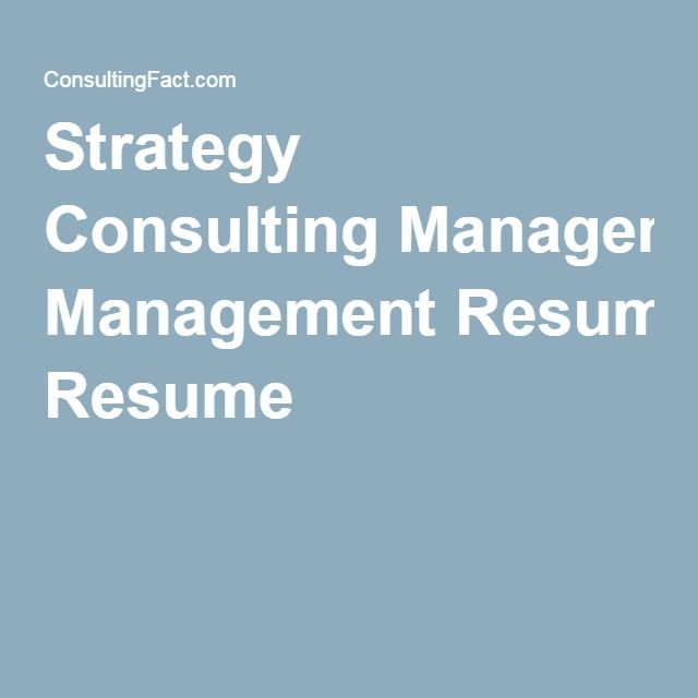 11 best images about How to write a Strategy Consulting Resume on - cover letter consulting