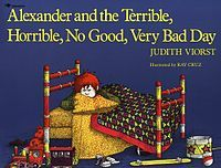 Alexander and the Terrible, Horrible, No Good, Very Bad Day . . . narrative writing with reality and exaggeration