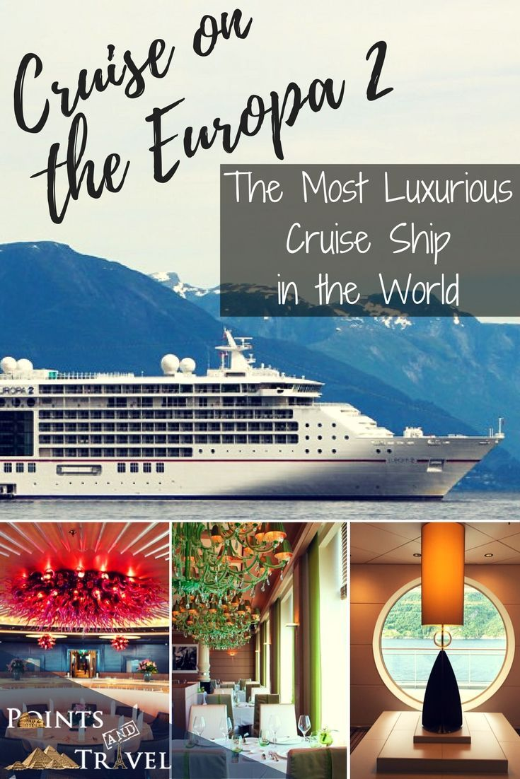 Cruise on the Europa 2, the most luxurious ship in the world!