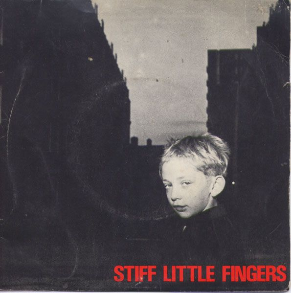Images for Stiff Little Fingers - Gotta Gettaway