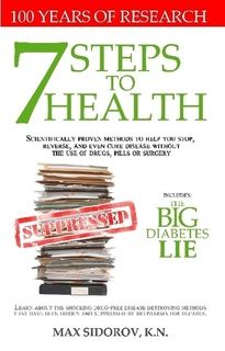 https://www.edocr.com/web-api/shares/owyqjrev/download ««« Via this pdf you'll discover the truth and the facts about Disarm Diabetes: 7 Steps to Health™ by Dr. Max Sidorov and Partners, so you can make wise decisions before buying the ebook.