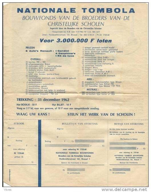 Om schoolgebouwen te financieren bestond nog in 1962 in Vlaanderen een bouwfonds met een nationale tombola waarbij men loten kon kopen en prijzen winnen.