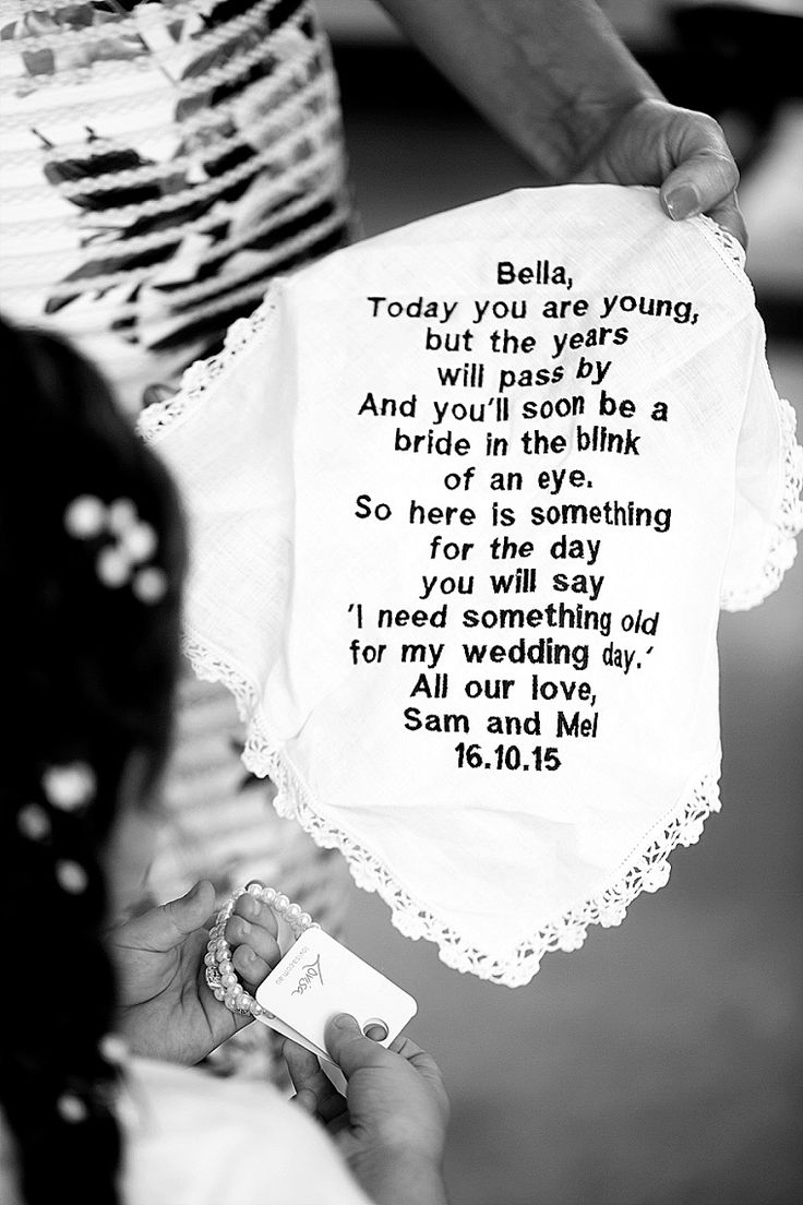 """Beautiful idea for a gift for your flower girl! """"Bella, Today you are young, but the years will pass by And you'll soon be a bride in the blink of an eye. So here is something for the day you will say 'I need something old for my wedding day.'"""" The sweete"""