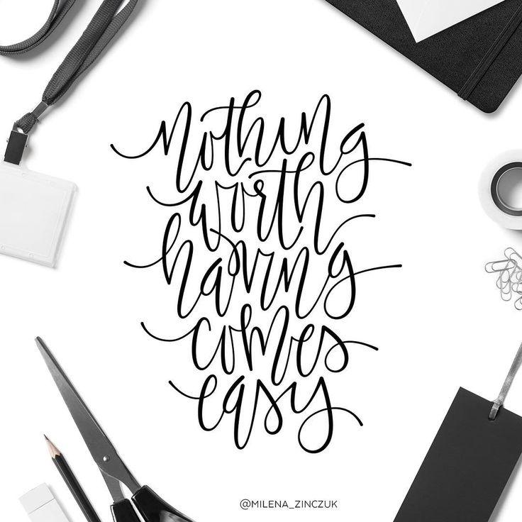 Nothing worth having comes easy✖️ #type #typo #typelove #typespire #typetopia #typoholic #typedesign #typography #typematters #typeeverything #handwriting #handmadefont #handdrawntype #handlettering #goodtype #loveletters #ilovetypography #customtype #calligraphy #picoftheday #practice #vector #instaart #thedailytype #dailytype #modernscript #moderncalligraphy #typeoftheday