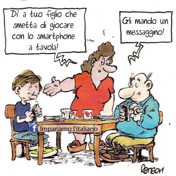 Non giocare con lo smartphone a tavola.  (Tell your son not to play with his smartphone at the table.  I'll send him a. Message).
