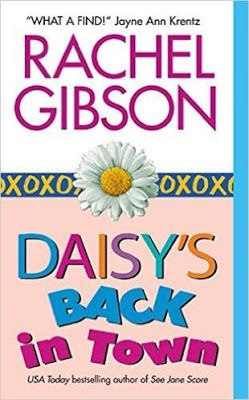 The Book Worm: Review: Daisy's Back in Town, by Rachel Gibson