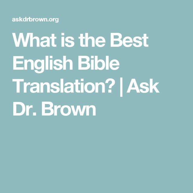 Which Bible Translation Is Best? All the Good Ones ...