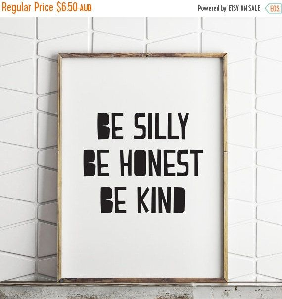 80% OFF Be silly, be kind, be honest, scandinavian kids wall decor, printable scandinavian decor, scandi decor download, kids room art