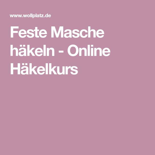 Feste Masche häkeln - Online Häkelkurs