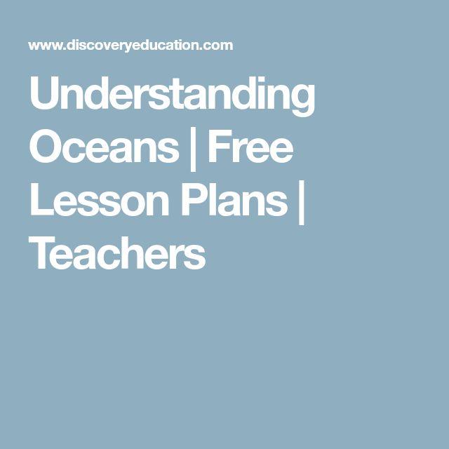 Understanding Oceans | Free Lesson Plans | Teachers