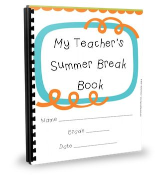 My Teacher's Summer Break Book  While you may already have finished up - or even have the rest of the year planned, if you are someone who still has some time left to fill, I just created a fun new product that you can also easily recreate on your own!  http://www.theorganizedclassroomblog.com/index.php/blog/my-teachers-summer-break-book