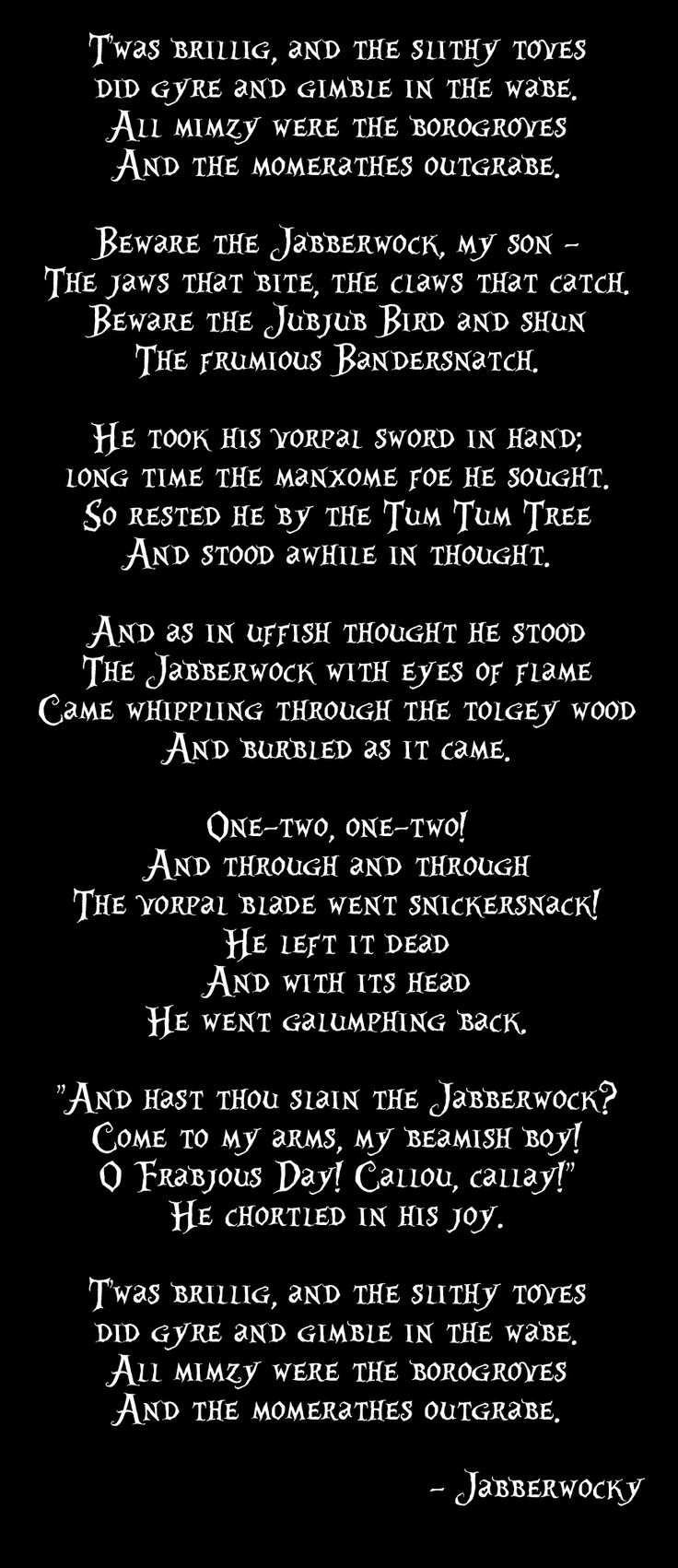 the full poem (which inspired part of the Tim Burton plot) in the font used on the cover of Alice in Wonderland 2010