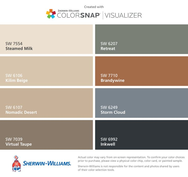 I found these colors with ColorSnap® Visualizer for iPhone by Sherwin-Williams: Steamed Milk (SW 7554), Kilim Beige (SW 6106), Nomadic Desert (SW 6107), Virtual Taupe (SW 7039), Retreat (SW 6207), Brandywine (SW 7710), Storm Cloud (SW 6249), Inkwell (SW 6992).