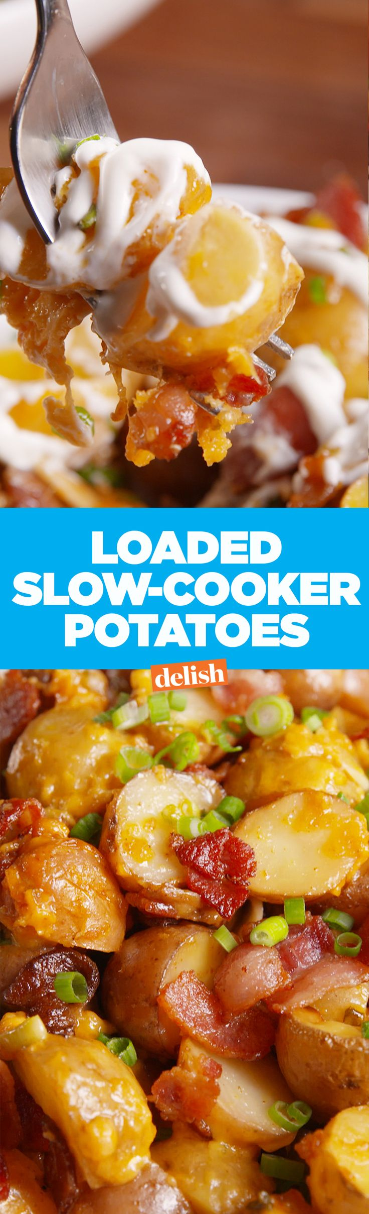Loaded slow-cooker potatoes are the perfect food for when you don't have time to cook. Get the recipe on Delish.com.