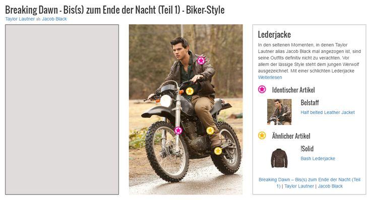 """In den seltenen Momenten, in denen Taylor Lautner alias Jacob Black mal angezogen ist, sind seine Outfits definitiv nicht zu verachten. Vor allem der lässige Style steht dem jungen Werwolf ausgezeichnet. Mit einer schlichten Lederjacke aus dem Hause Belstaff rundet er seinen Biker-Look gekonnt ab und sorgt (zusammen mit einem gekonnt bösen Blick) für einen authentischen """"Bad Boy"""" Look."""