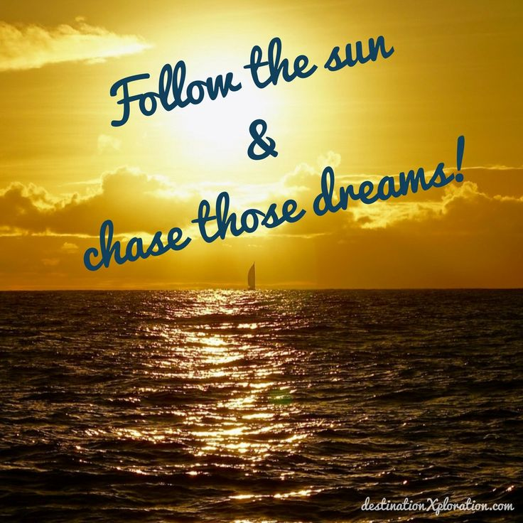 Dreams are meant to be pursued! #makedreamhappen #adventureisoutthere #adventuretravel #sailing #sunset #quote