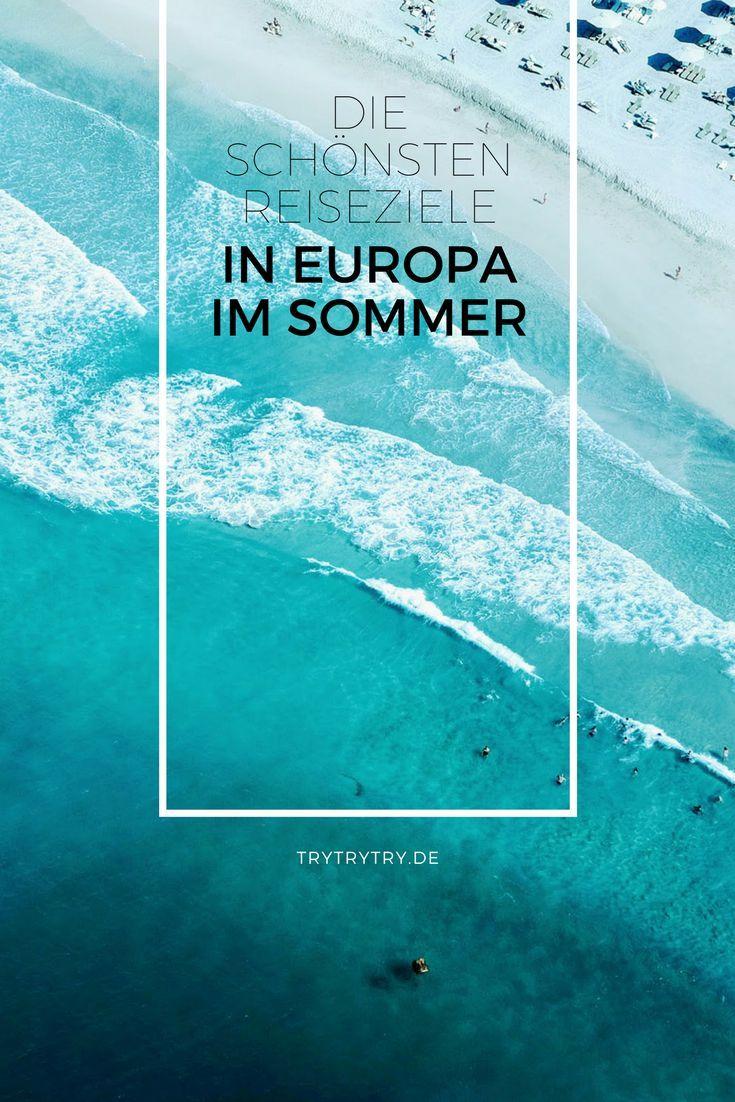 Die schönsten Reiseziele in Europa im Sommer