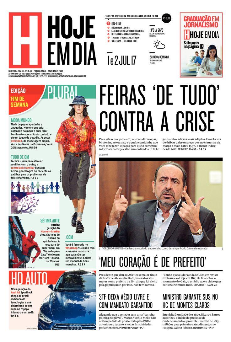 Capa do dia 01 e 02/07/2017 #HojeEmDia #Jornal #Noticias #News #Newspaper