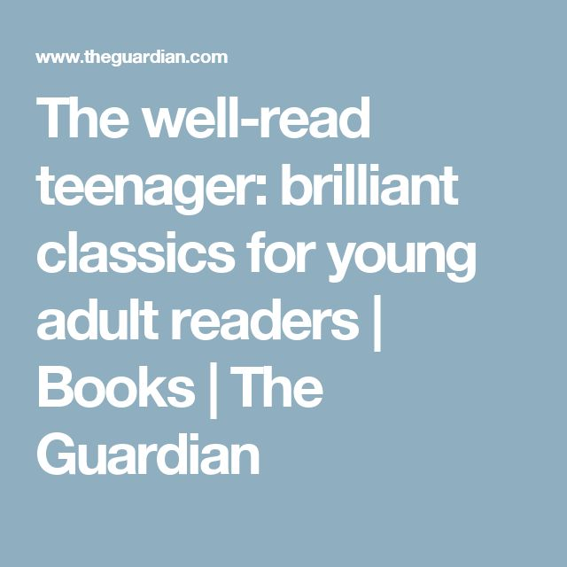 101 best middle school images on pinterest teaching high schools the well read teenager brilliant classics for young adult readers fandeluxe Gallery