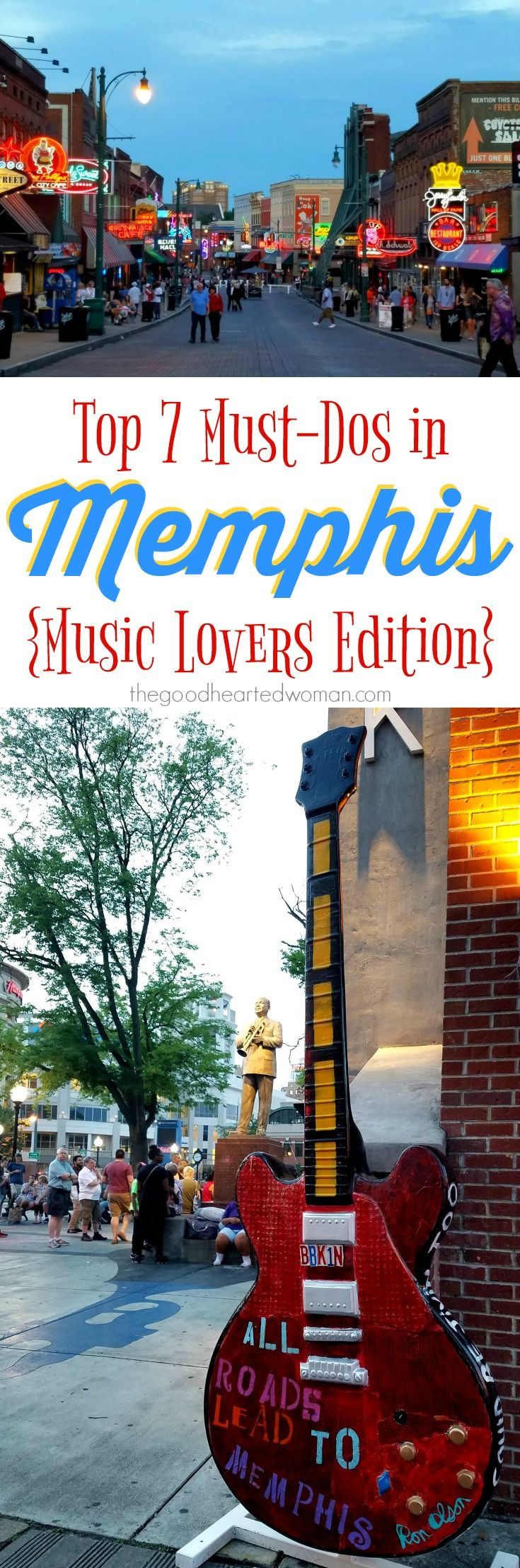 Top 7 Things To Do In Memphis {music Lovers Edition