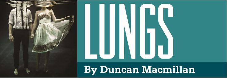 Riverside Theatre: Big Drama in a Small Place | Lungs