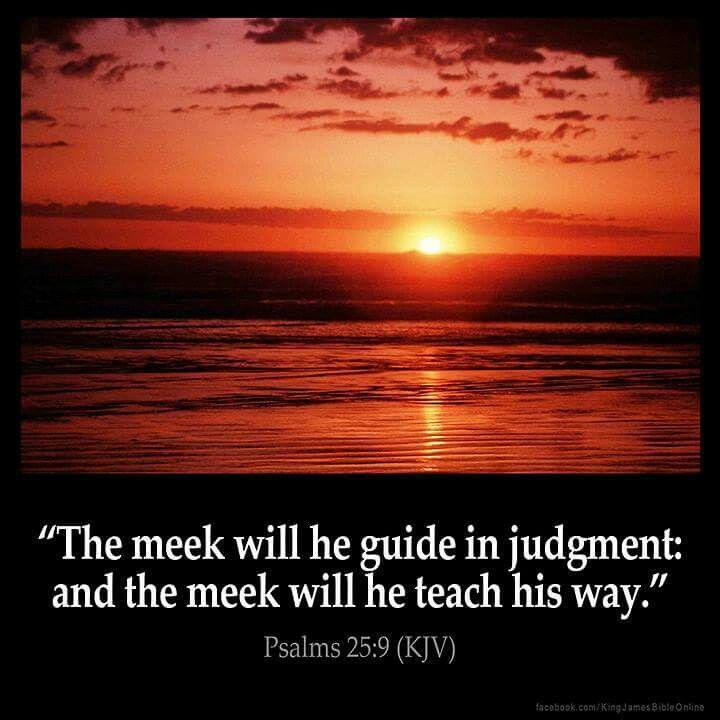 Psalm 25:9 KJV