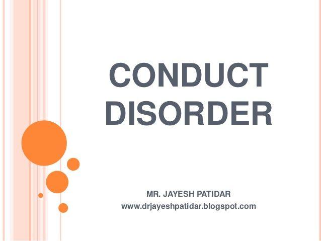 Conduct disorder/Slideshare/Info