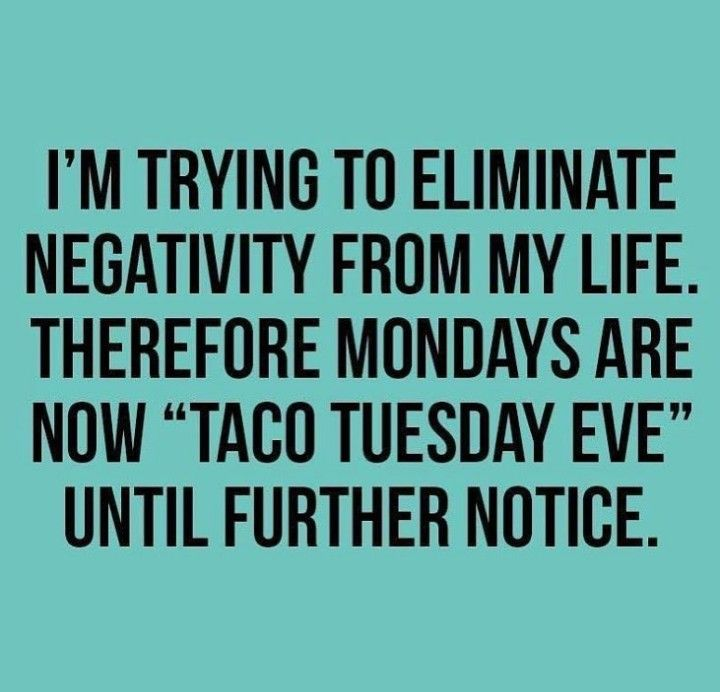 Taco Tuesday eve