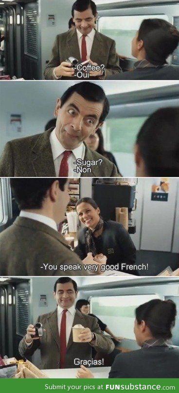 Mr Bean. I love him so much!!!