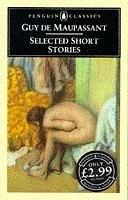 Selected Short Stories (Classics) by Guy de Maupassant, http://www.amazon.co.uk/dp/014044243X/ref=cm_sw_r_pi_dp_NuKvrb1RNAWR5