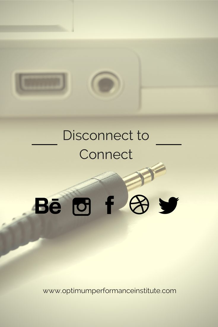 Disconnecting To Connect JANUARY 12, 2014 BY DEPARTMENT OF #ADDICTION COUNSELING SERVICES #LifeCoaching  - www.optimumperformanceinstitute.com - If you or someone you know needs help, please do not hesitate to Call Us Toll Free: (888) 558-0617