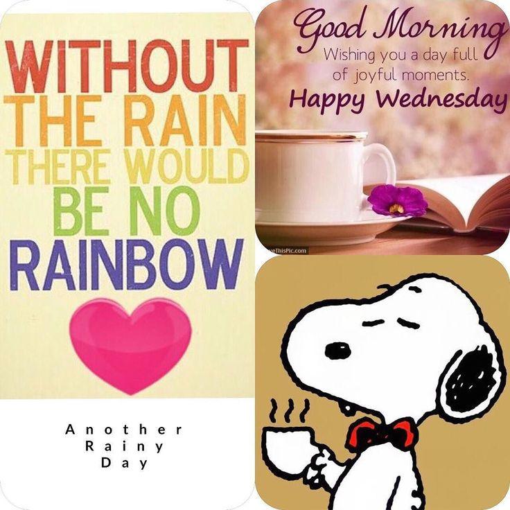 Happy Rainy Day: Best 25+ Good Morning Wednesday Ideas On Pinterest