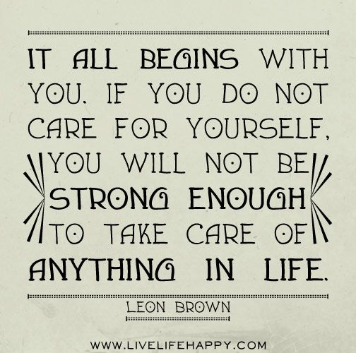 Take Care Of Yourself Quotes Magnificent 1129 Best Look After Yourself Images On Pinterest  Personal