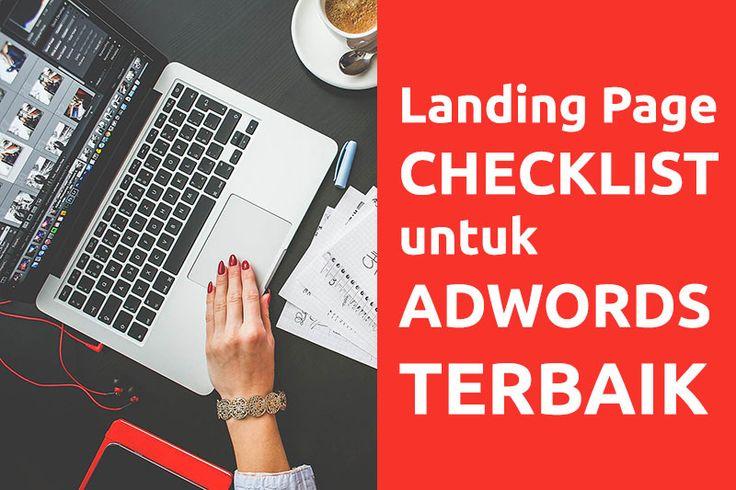 Landing Page Checklist Untuk Hasil Kampanye Adwords Terbaik
