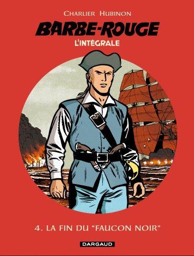 Intégrale 4 Barbe Rouge par Charlier et hubinon. #Dargaud #BD #BarbeRouge #Pirate