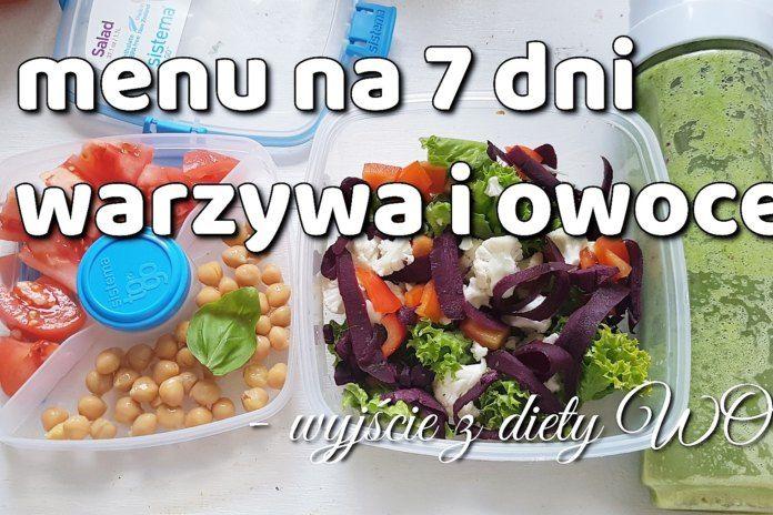 Menu tygodniowe warzywno-owocowe – wychodzenie z diety tydzień 1
