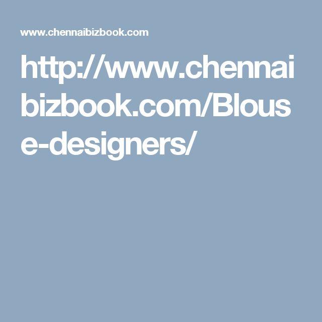 http://www.chennaibizbook.com/Blouse-designers/