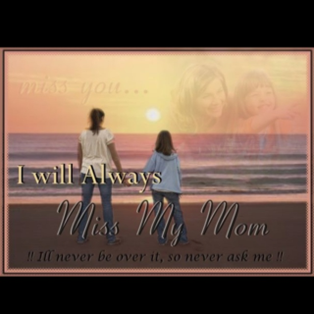 For those of us who have lost their moms.: Miss My Mom, Mom In Heavens Mothers Day, I Love You, Mothers Day Heavens, Love You Mom, Mothers Day Quotes In Heavens, Mom Quotes, Love My Mom, Mothers In Heavens Quotes
