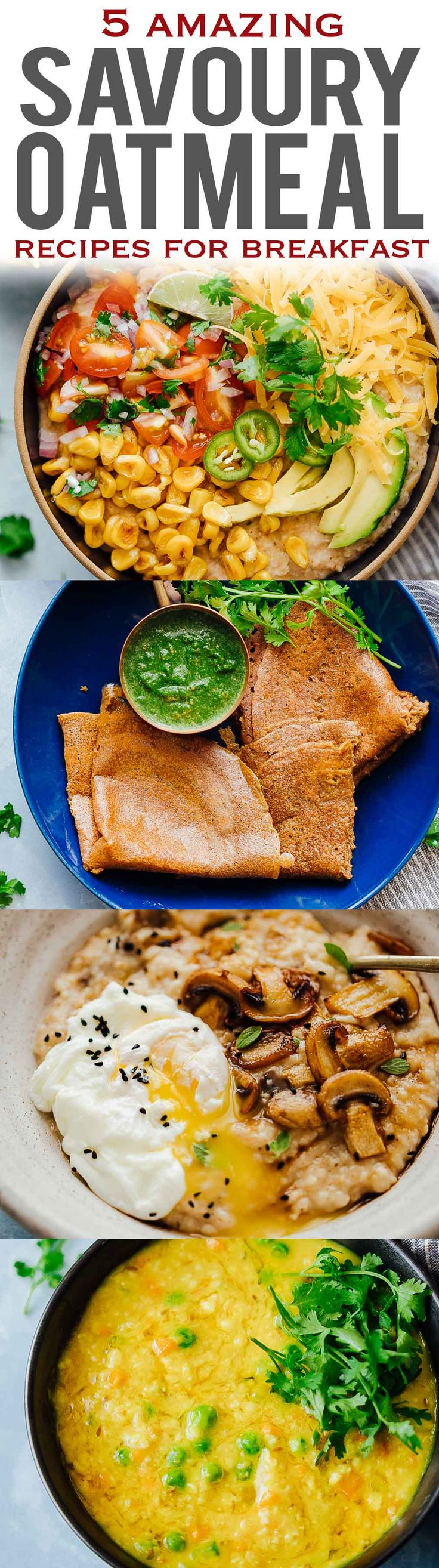 5 HEALTHY SAVORY OATMEAL recipes that you'll love for breakfast!Have you ever tried savory oatmeal before? Skip the sweet stuff and try these delicious recipes - mexican oatmeal, oat pancakes, garlic oats with egg, masala oats khichdi (porridge) and mushroom oats. These recipes are ready in fifteen minutes and perfect for breakfast or lunch! via @my_foodstory