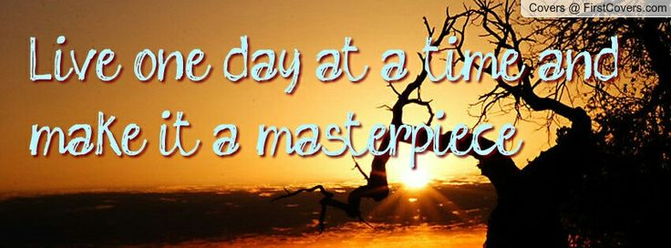 Image result for Live One-day at a Time