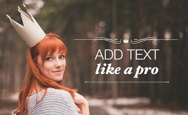 Here are some quick tips to help you place text on your images like a pro.