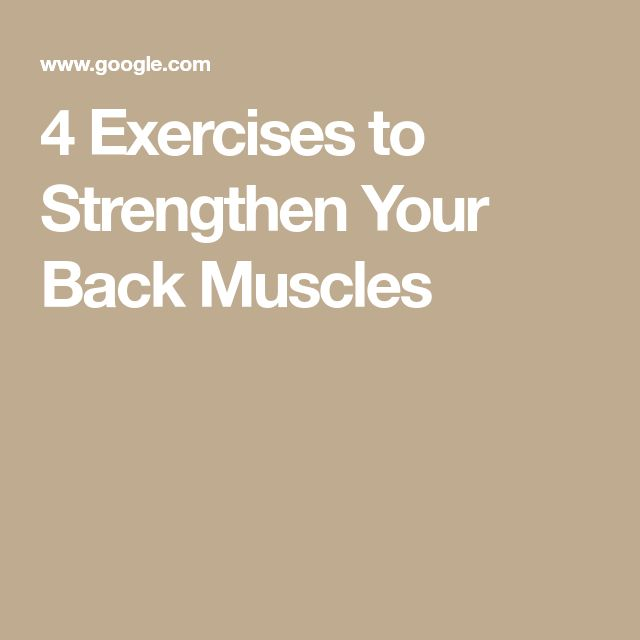 4 Exercises to Strengthen Your Back Muscles