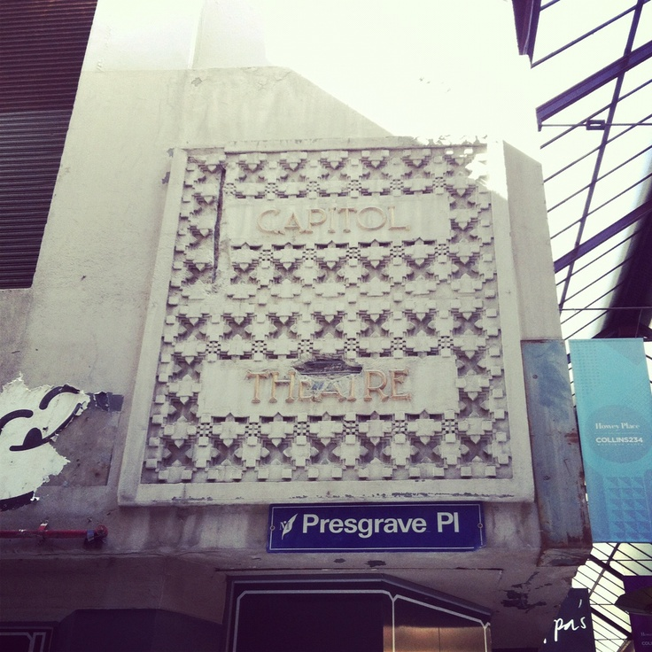 an old sign of Capitol Theatre on Presgrave Place, Melbourne. Photo by Danling Xiao, The Flying Room.