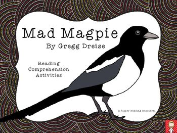 """58 pages!!""""Mad Magpie"""" is a wonderful picture book by Australian Indigenous author and illustrator, Gregg Dreise.  It can be used for the following cross-curricula purposes:Curriculum Integration:- Australian animals research (birds)- Social and emotional well-being  teasing, bullying, ignoring taunts- Visual art  Indigenous Australian art forms- Music  analysing song lyrics- Reading comprehension strategies; vocabulary, character traits, making connectionsThis reading comprehension…"""
