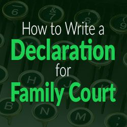 Family court needs to hear your well-contemplated position to make decisions. You need to know how to write a declaration for family court.