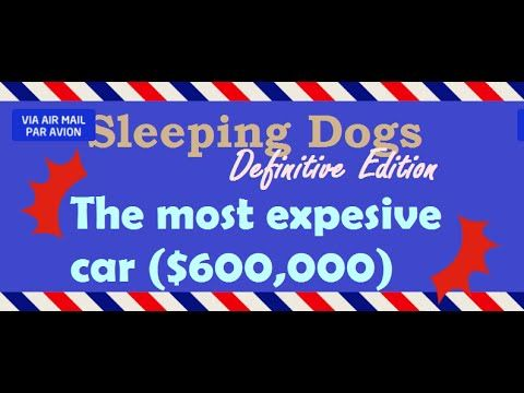 [1:28]The most expensive car($600,000) - Sleeping Dogs: Definitive Edition