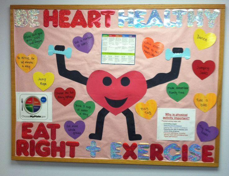 Be heart healthy. Eat right + exercise. My February bulletin board. #schoolnurse #rn #bulletinboard