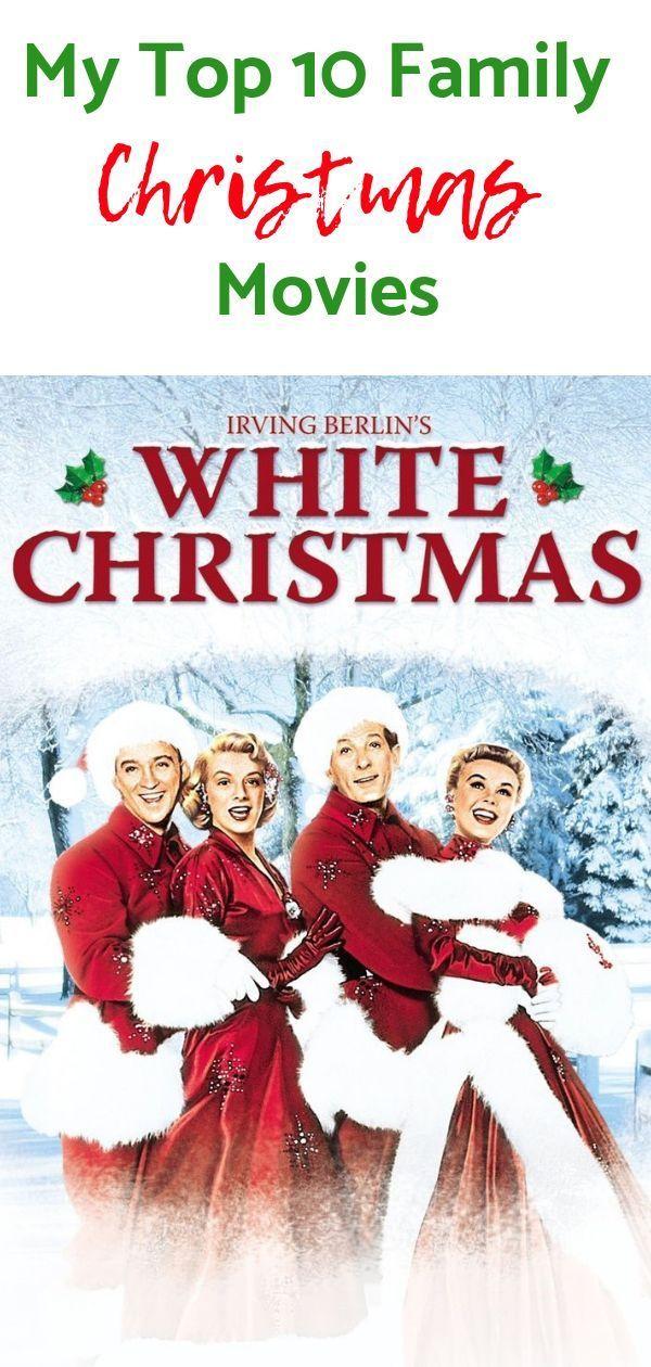 My Top 10 Family Christmas Movies Christmas Christmasmovies Family Christmas Movies Christmas Movies Family Christmas