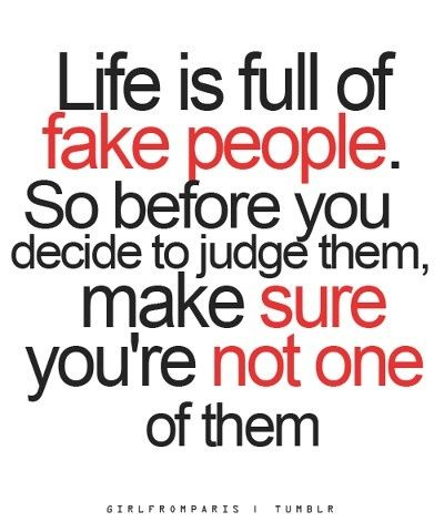 Exactly. I'm done with fake HATEFUL people. Maybe people run out of your life because your negativity and hatefulness is not how they want to live. Grow up and deal with yourself and move on. Stop hating for no reason.